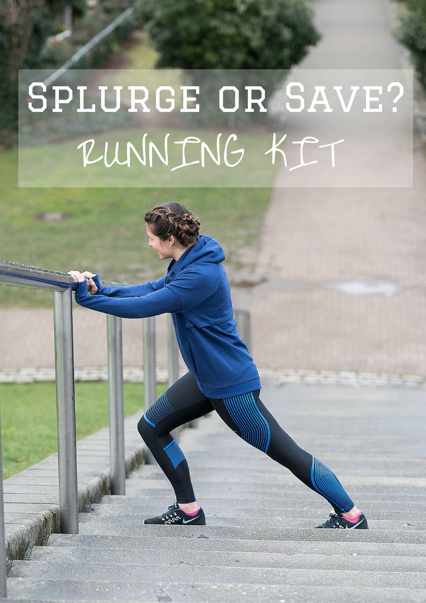 Splurge or Save on Running Kit